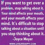 Stop Thinking about a problem