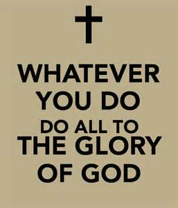 Do for God's glory
